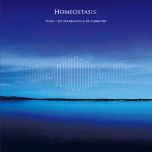 Homeostasis - Music For Relaxation And Restoration CD