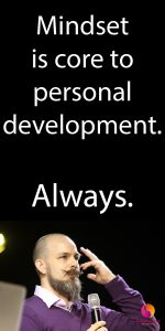 Mindset Is Core To Personal Development Always